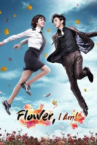 Flower, I Am!