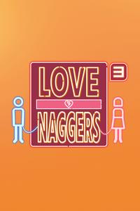 Love Naggers 3