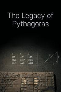 The Legacy of Pythagoras