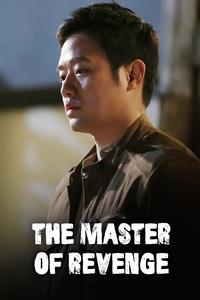 The Master of Revenge