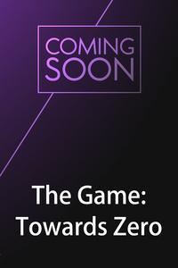 The Game: Towards Zero