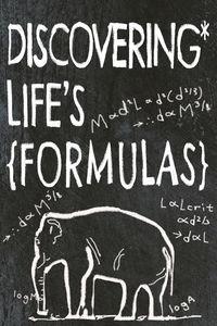 Discovering Life's Formulas
