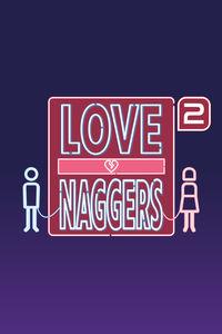 Love Naggers 2