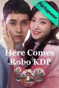 Here Comes Robo KDI-109!